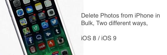 delete multiple photos on iPhone, iPad different ways